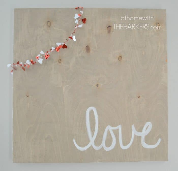 DIY Love Wooden Sign and Garland - athomewiththebarkers.com
