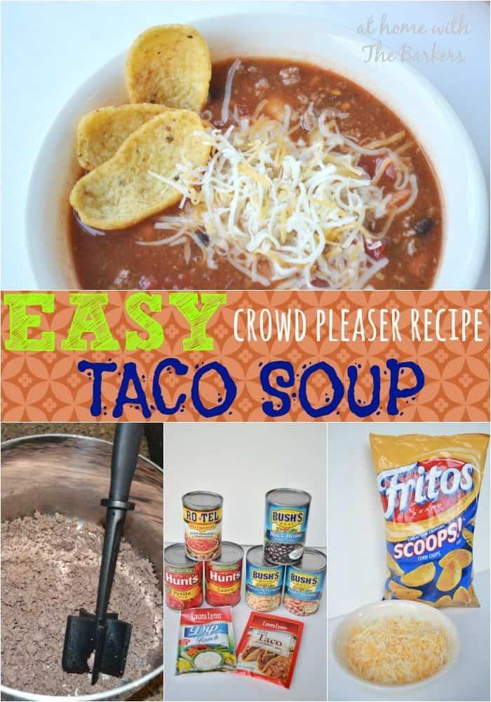 Easy Crowd Pleaser Recipe Taco Soup