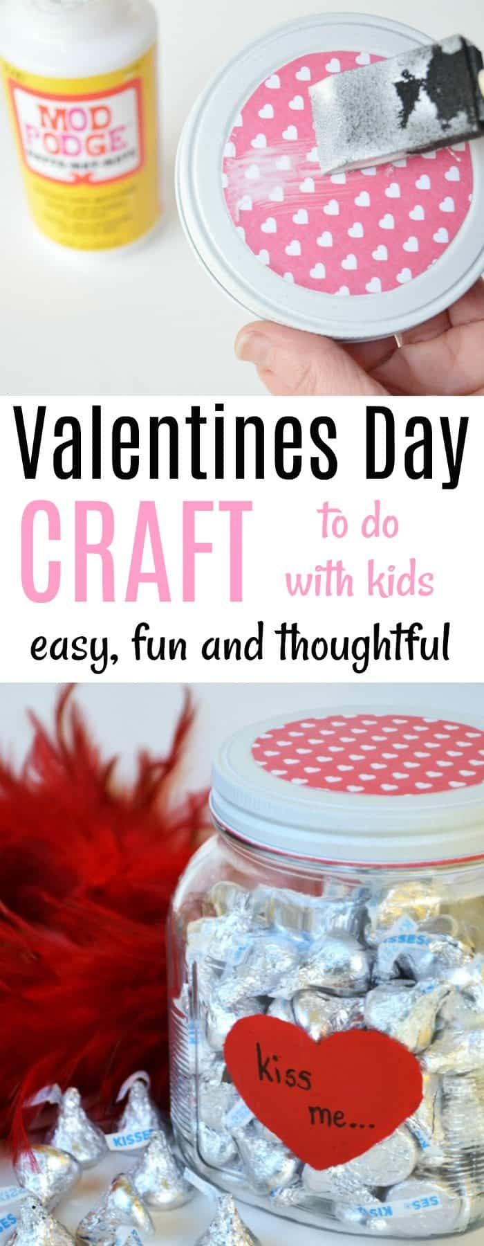Valentines Day Candy Jar Craft to do with kids that is easy, fun and thoughtful