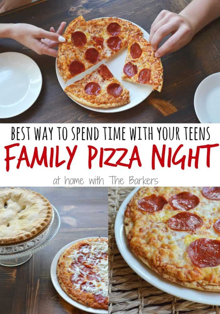 Family Pizza Night-Spend time with teens