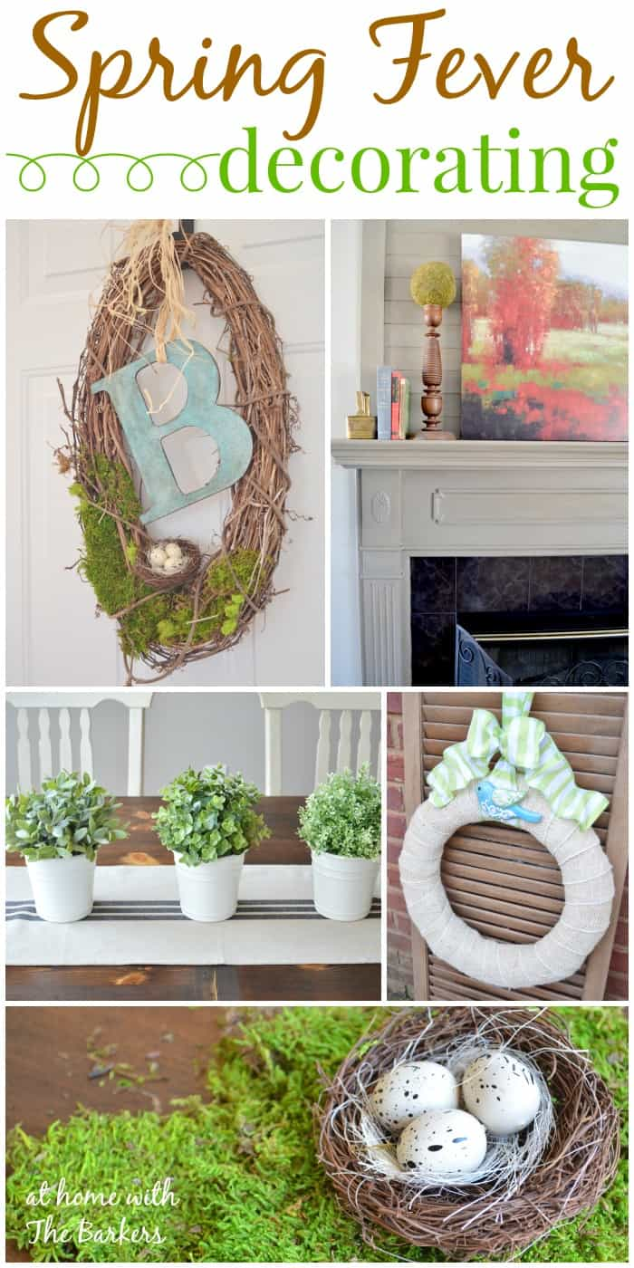 Spring Fever Decorating