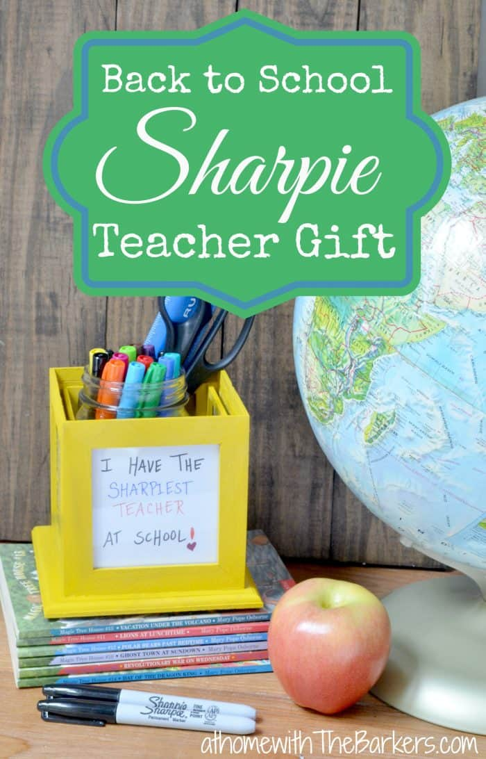 Back to School Sharpie Teacer Gift Idea