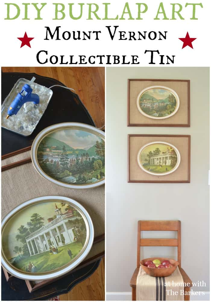 DIY Burlap Art-Mount Vernon Collectible Tin-Best of DIY