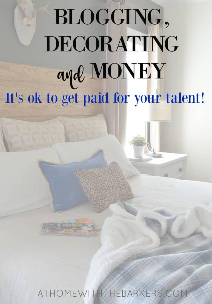 Blogging Decorating and Money