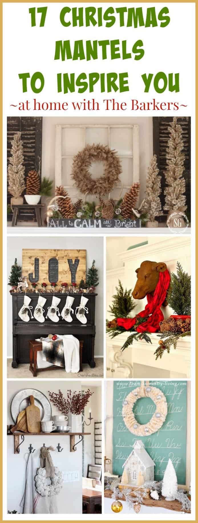 17 Christmas Mantels to Inspire You no matter what your decorating style is, something for everyone! / athomewiththebarkers.com
