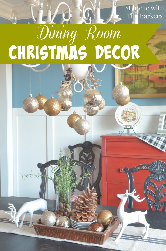 Dining Room Chirstmas Decor using metallics and nautre