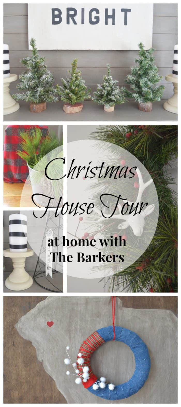 Christmas House Tour- At Home with The Barkers
