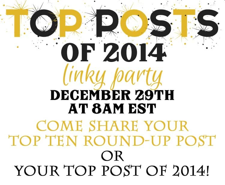 2014 Top Ten Posts Linky Party