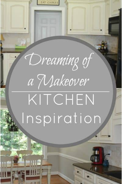 Kitchen Inspiration- Dreaming of a Makeover