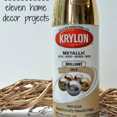 The Power of Spray Paint -eleven home decor projects