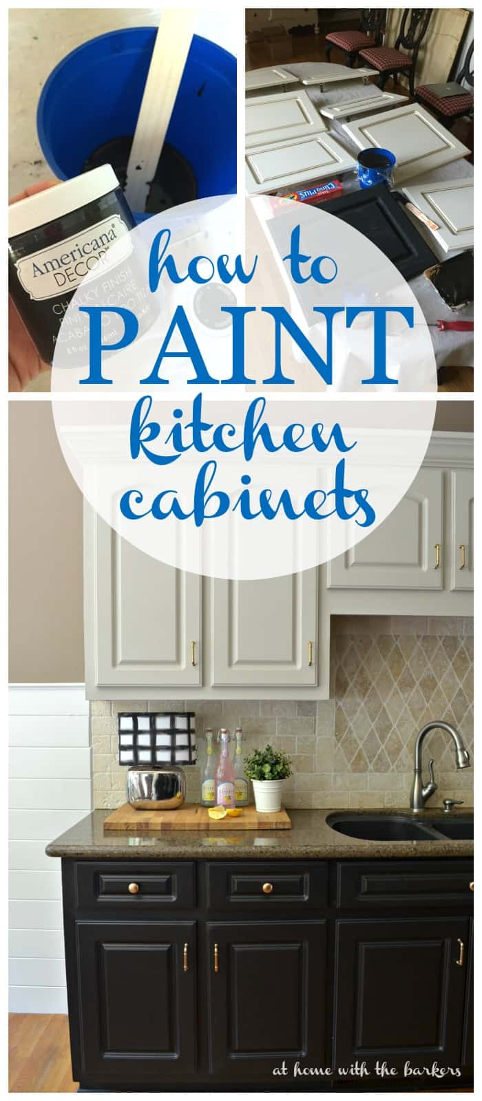 How to Paint Kitchen Cabinets- At Home with The Barkers