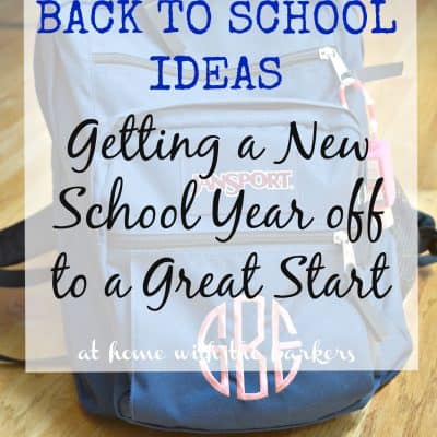 Back to School Ideas for a great school year