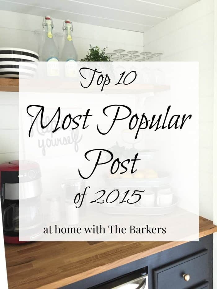 Top 10 Most Popular Post of 2015 /athomewiththebarkers.com
