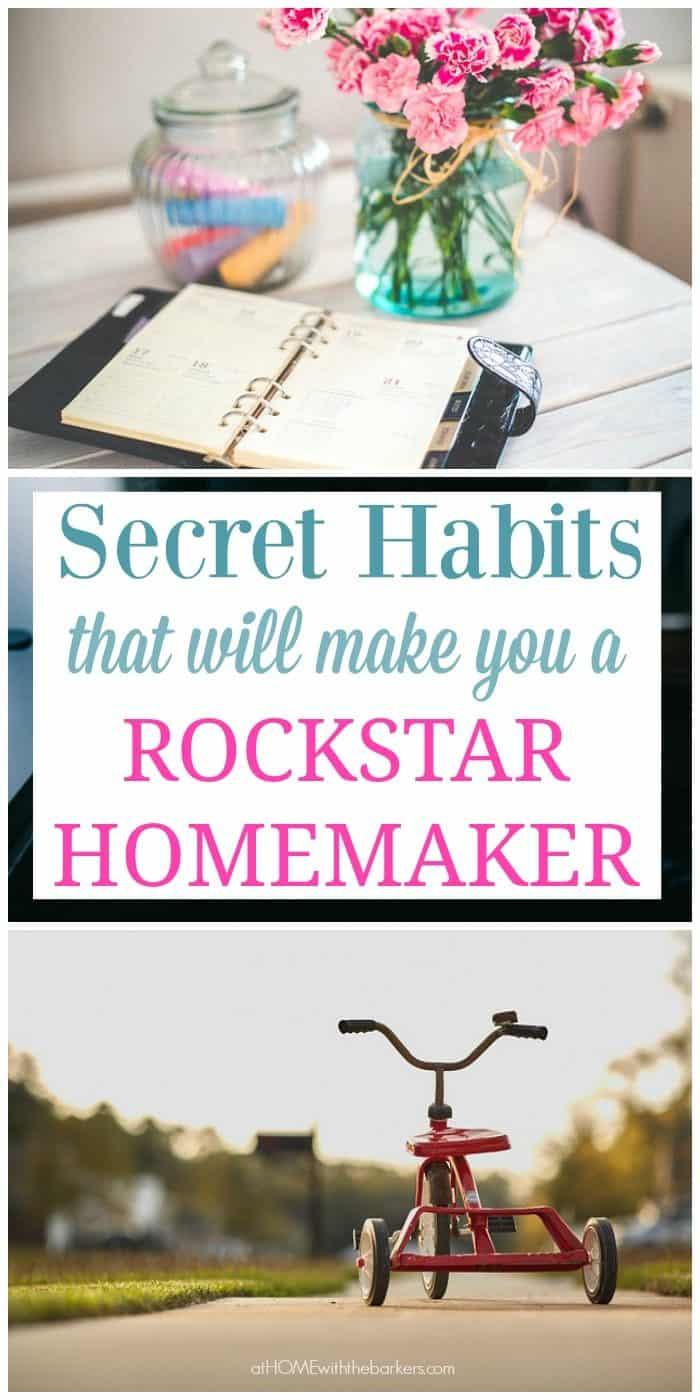 Secret Habits that will make you a Rockstar Homemaker