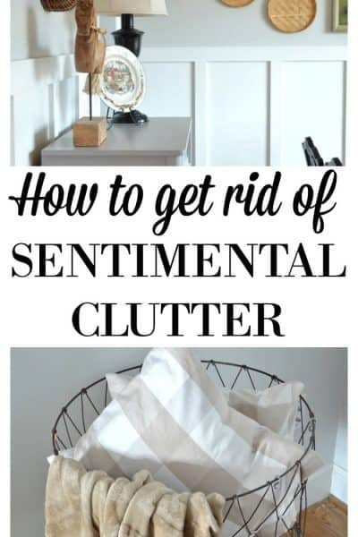 How to get rid of Sentimental Clutter Best Tips and Tricks