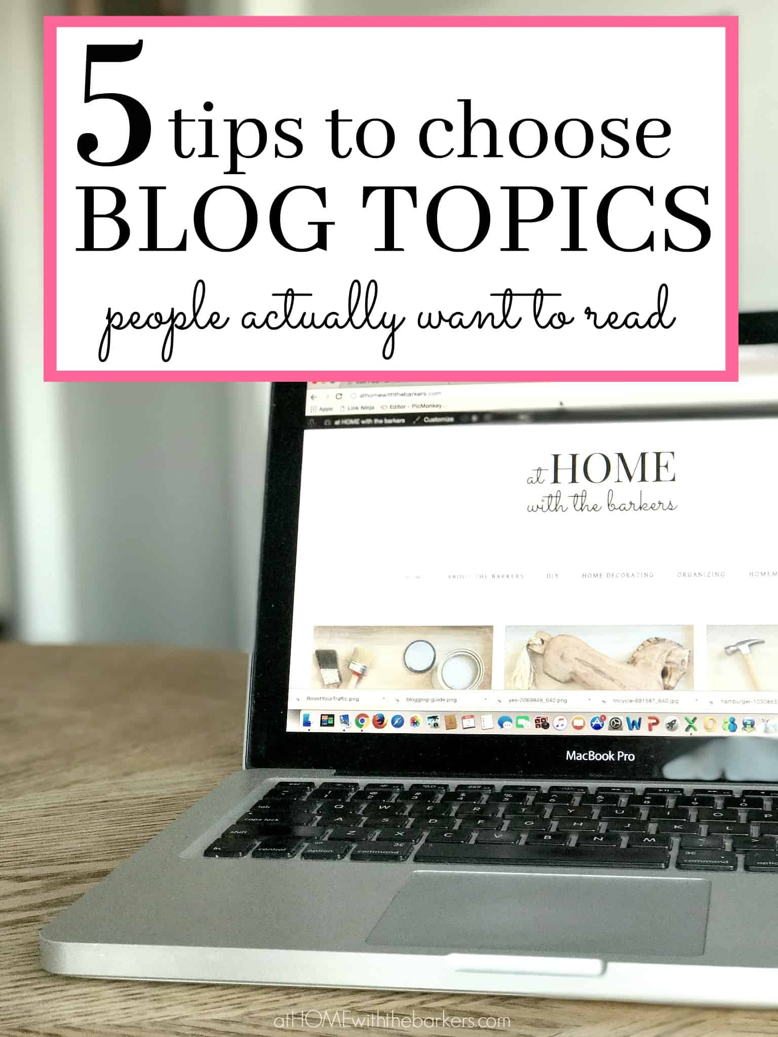 5 Tips to Choose Blog Topics People Actually Want to Read