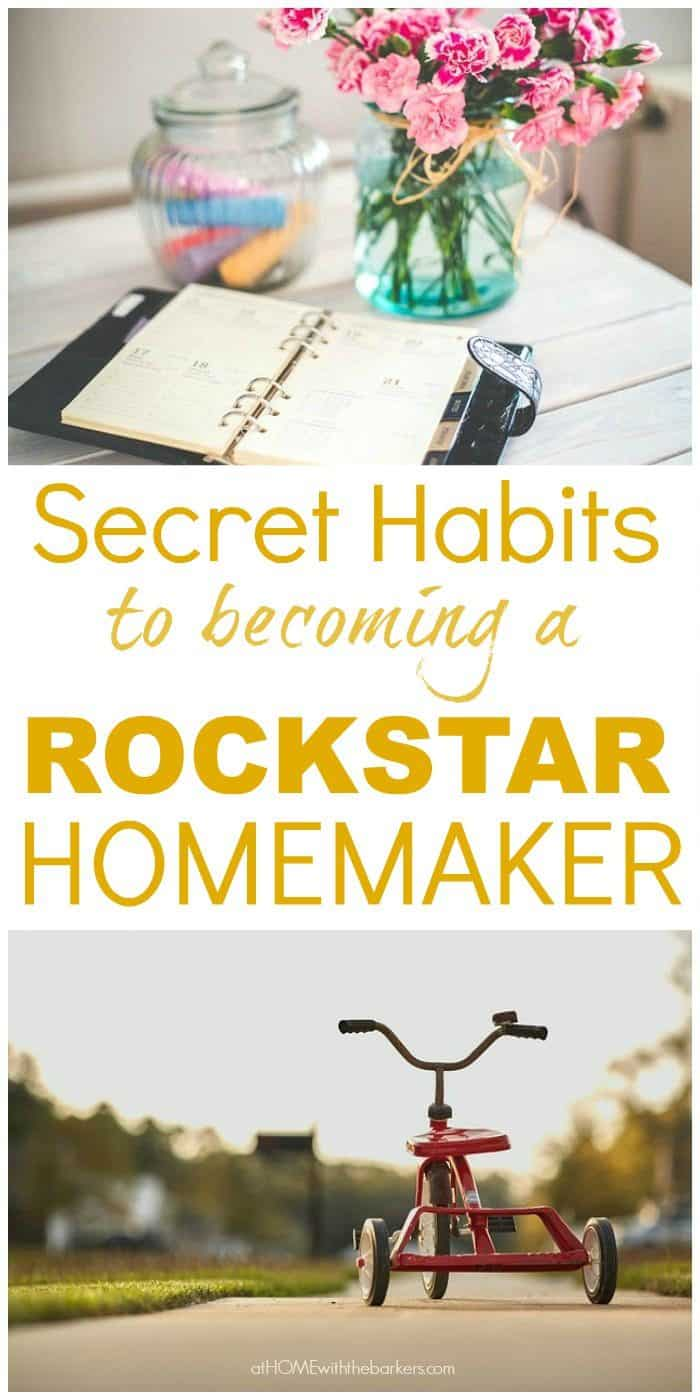 Secret Habits to becoming a Rockstar Homemaker #homemaker #homemaking #momlife #organizinglife