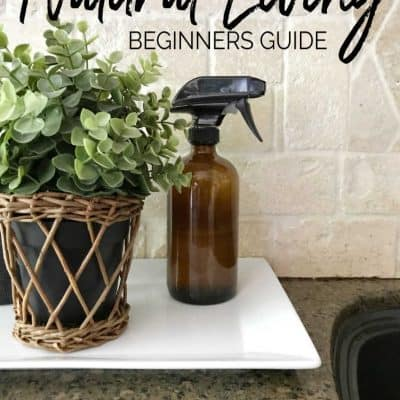 Beginners guide to natural living with clean and safe products