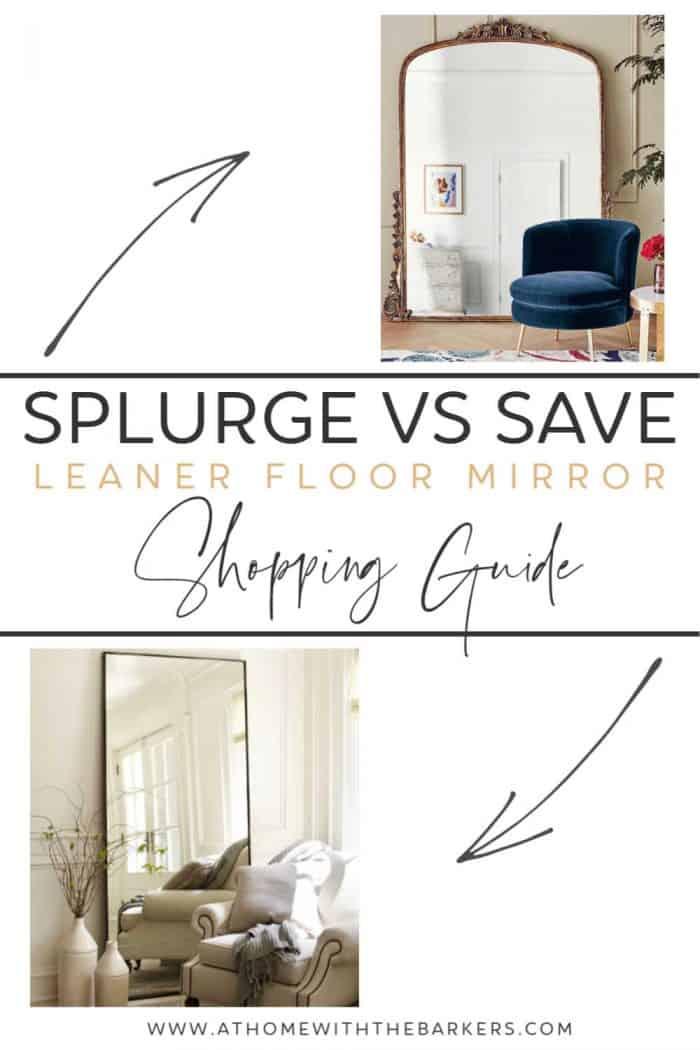 Splurge vs save floor mirror shopping guide